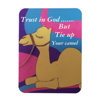 Trust in God but tie up your camel magnet