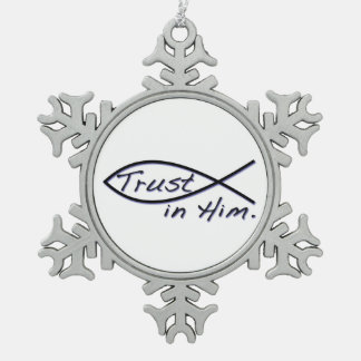 TRUST IN HIM PEWTER SNOWFLAKE DECORATION