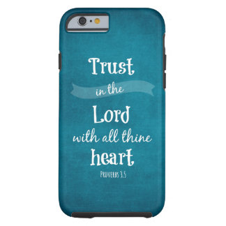 Trust in the Lord Bible Verse iPhone 6 Case