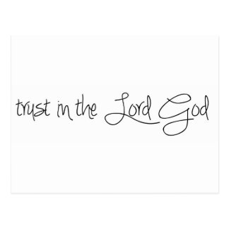 Trust in the Lord God Postcard
