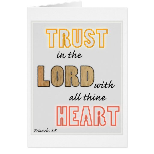 trust in the Lord proverbs scripture Greeting Cards