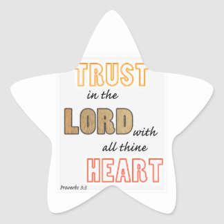 trust in the Lord proverbs scripture Star Sticker