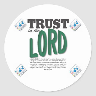 trust in the LORD Round Stickers