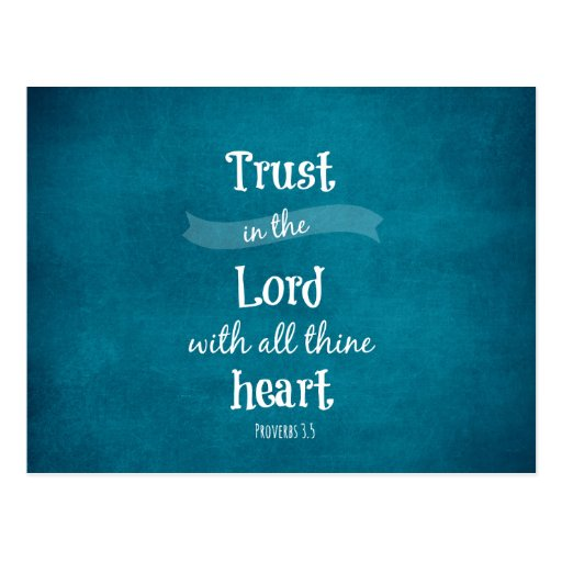 Trust in the Lord with all thine heart Bible Verse Postcards