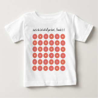 Trust in the Lord with all your heart Baby T-Shirt