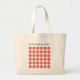 Trust in the Lord with all your heart Large Tote Bag