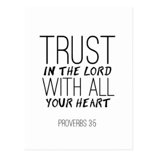 """""""Trust In The Lord With All Your Heart"""" Postcard"""