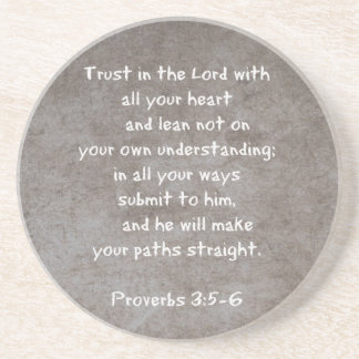 Trust in the Lord with all your heart...Proverbs 3 Coaster