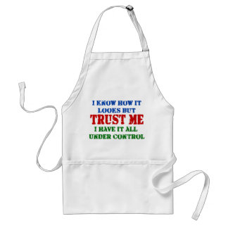 Trust Me - All Under Control Apron