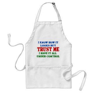 Trust Me - All Under Control Standard Apron