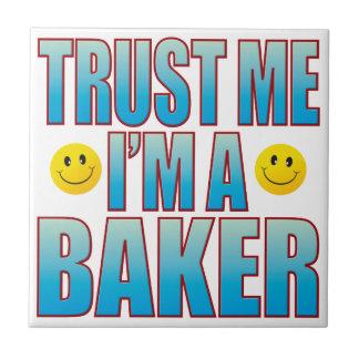 Trust Me Baker Life B Tile