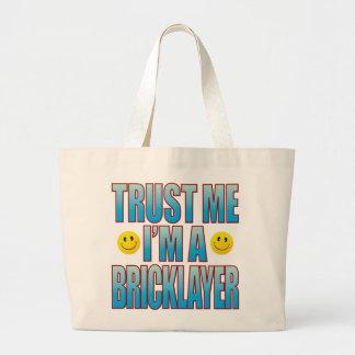 Trust Me Bricklayer Life B Large Tote Bag