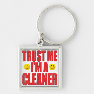 Trust Me Cleaner Life Keychain