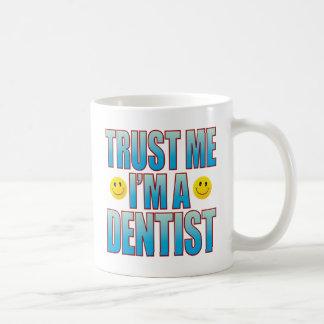 Trust Me Dentist Life B Basic White Mug