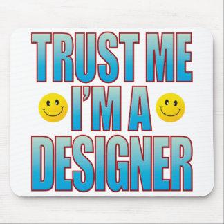 Trust Me Designer Life B Mouse Mat
