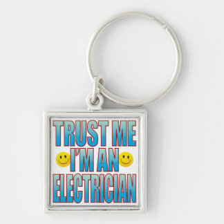 Trust Me Electrician Life B Key Ring