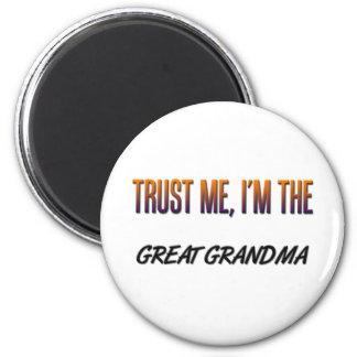 Trust Me Great Grandma 6 Cm Round Magnet