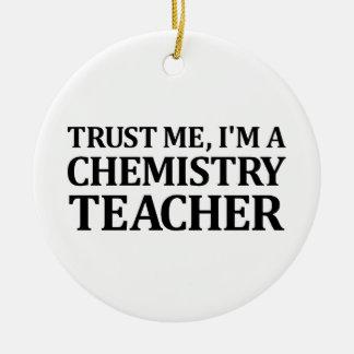 Trust Me, I Am A Chemistry Teacher Christmas Ornament