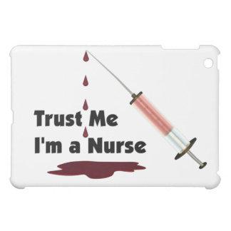 Trust Me I Am A Nurse iPad Mini Cases
