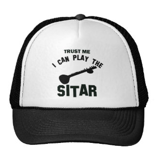 Trust me I can play the SITAR Trucker Hats