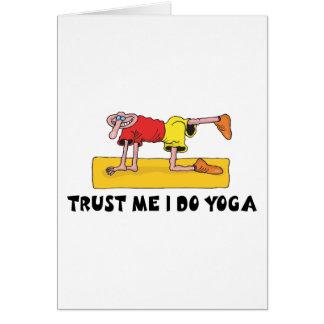 Trust Me I Do Yoga Gift Greeting Card