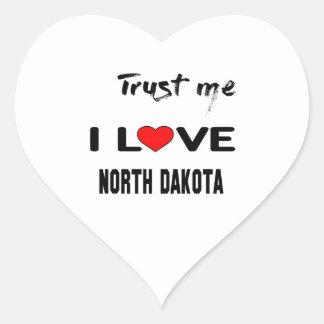 Trust me I love NORTH DAKOTA. Heart Sticker