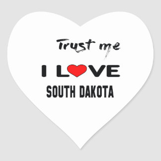 Trust me I love SOUTH DAKOTA Heart Sticker