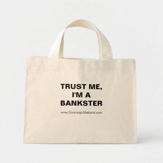 TRUST ME I M A BANKSTER Bag