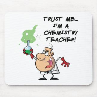 Trust Me I m a Chemistry Teacher Mouse Pads