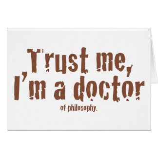Trust me I m a doctor Greeting Card