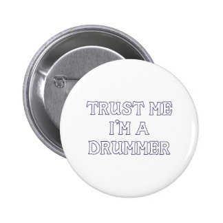 Trust Me I m a Drummer Buttons