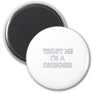 Trust Me I m a Drummer Magnet
