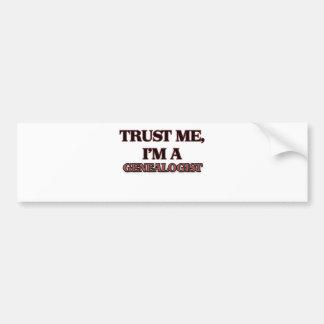 Trust Me I m A GENEALOGIST Bumper Stickers