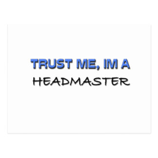 Trust Me I m a Headmaster Postcard