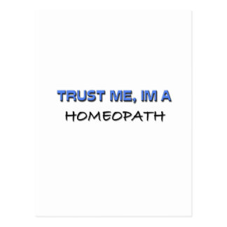Trust Me I m a Homeopath Postcards
