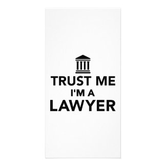 Trust me I m a Lawyer Customized Photo Card