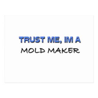 Trust Me I m a Mold Maker Postcard