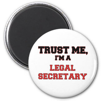 Trust Me I m a My Legal Secretary Magnet
