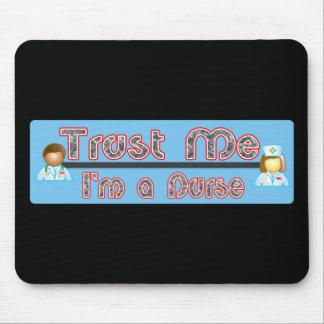 Trust Me I m a Nurse Mouse Mats