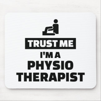 Trust me I'm a physiotherapist Mouse Pad