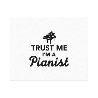 Trust me I m a Pianist Canvas Prints