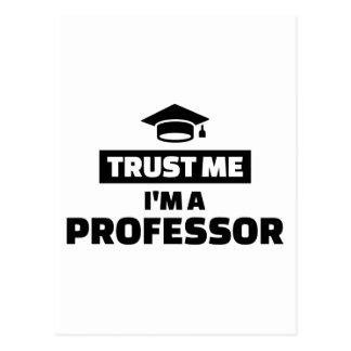 Trust me I'm a professor Postcard