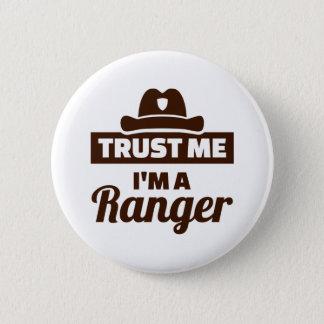 Trust me I'm a ranger 6 Cm Round Badge