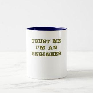 Trust Me I m an Engineer brown Mugs