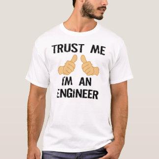 """TRUST ME, I""""M AN ENGINEER T-Shirt"""
