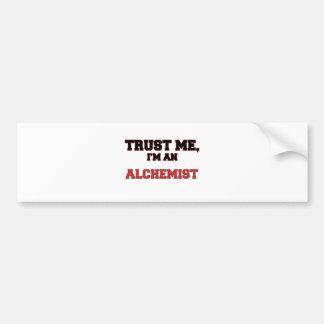 Trust Me I m an My Alchemist Bumper Stickers