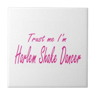 Trust me I m Harlem Shake Dancer Tiles