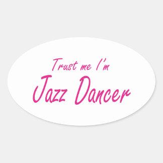 Trust me I m Jazz Dancer Stickers