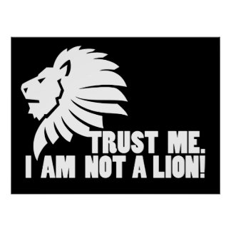 Trust Me I m Not a Lion Poster