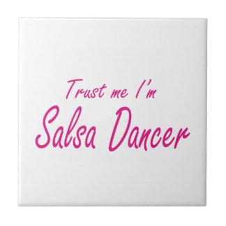 Trust me I m Salsa Dancer Tiles